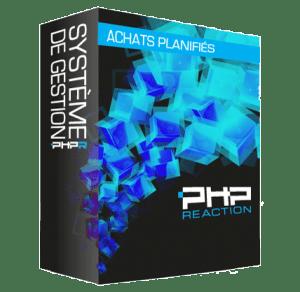 PHPReaction - Application Web - Système de Gestion d'entreprise - Boitier - Achats planifiés